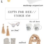 Gifts for Her: Under $50