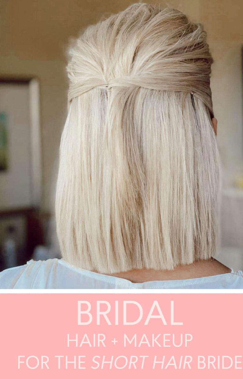 hair and makeup ideas for a bride with short hair